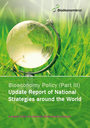 Bioeconomy Policy (Part III) - Update Report of National Strategies around the World